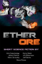 Ether Ore SF Anthology